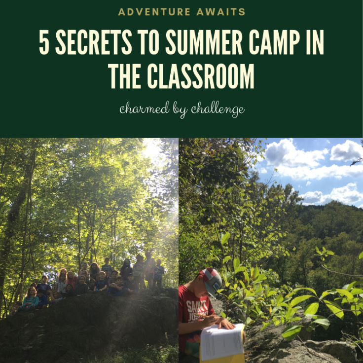 5 Secrets to Summer Camp in the Classroom