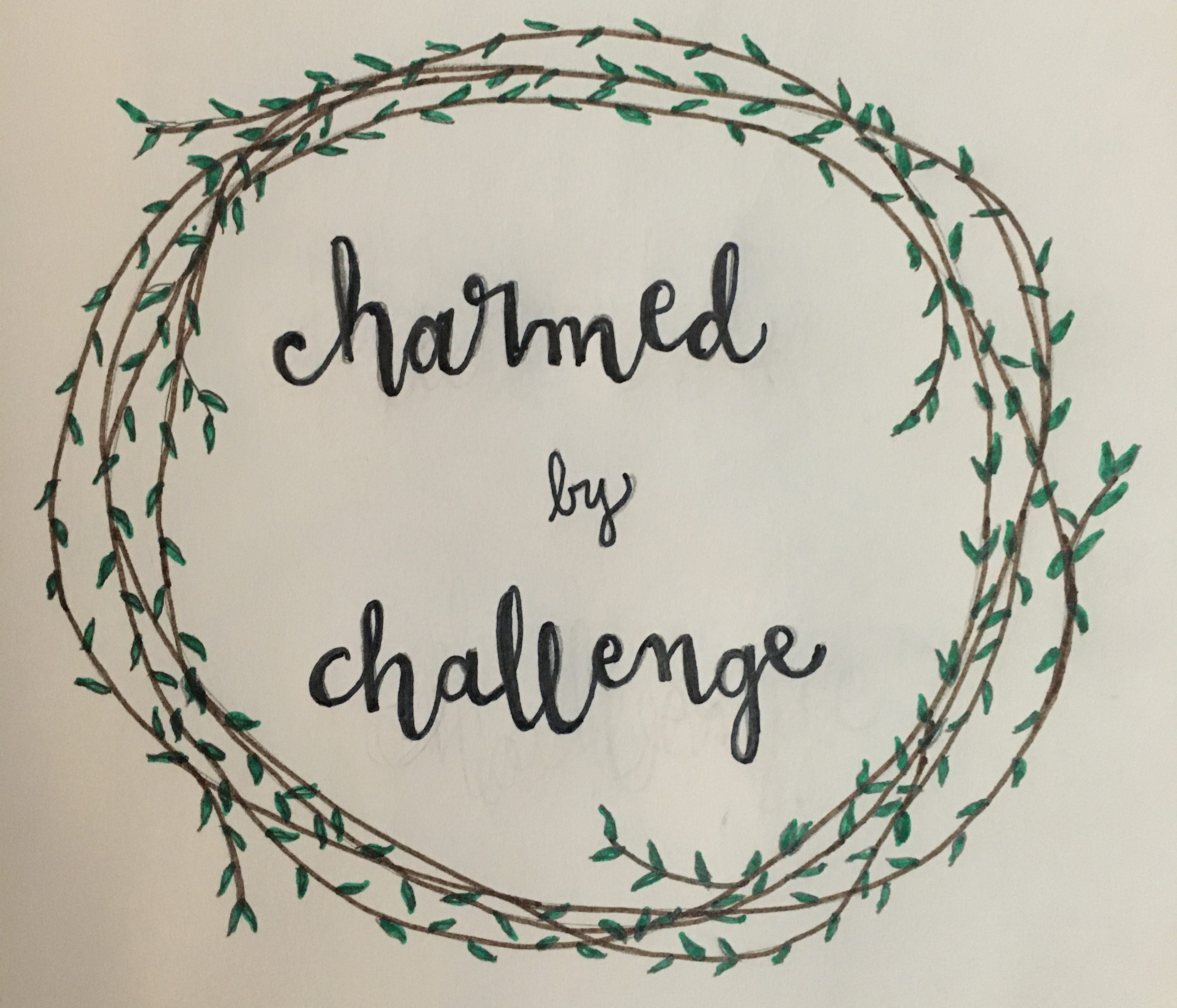 Charmed by Challenge